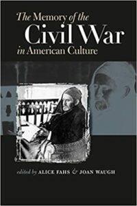 The Memory of the Civil War in American Culture
